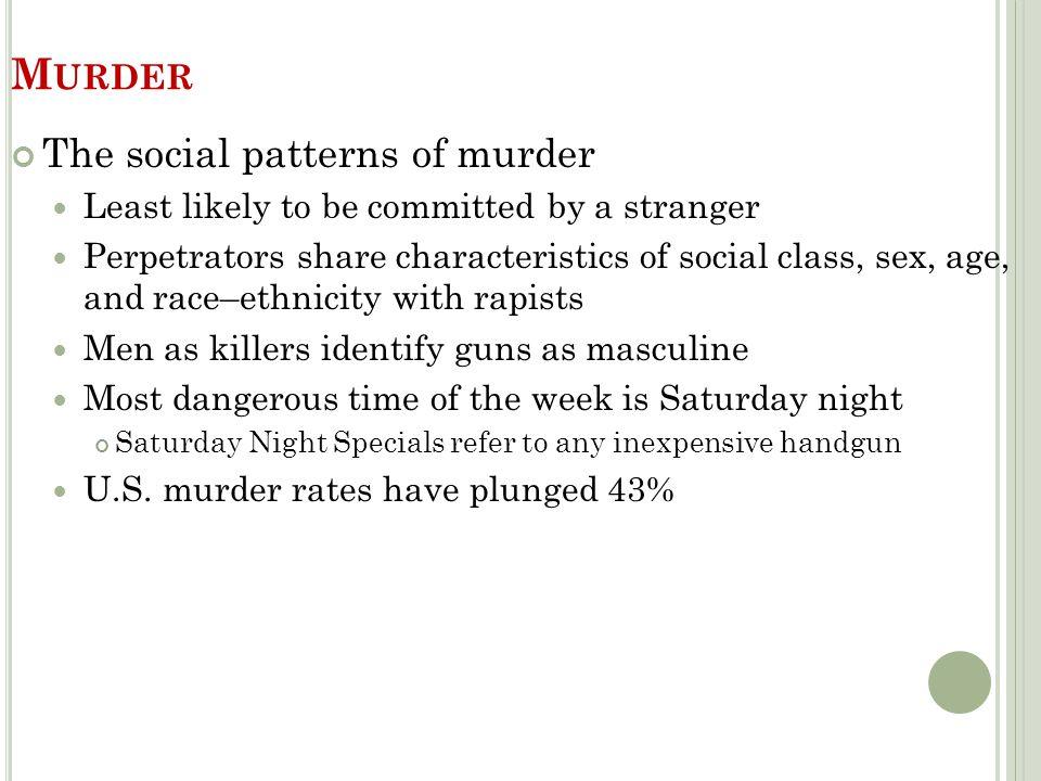 Murder The social patterns of murder