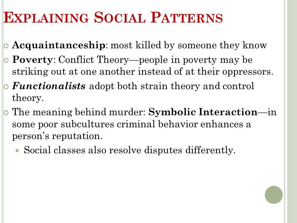 Explaining Social Patterns
