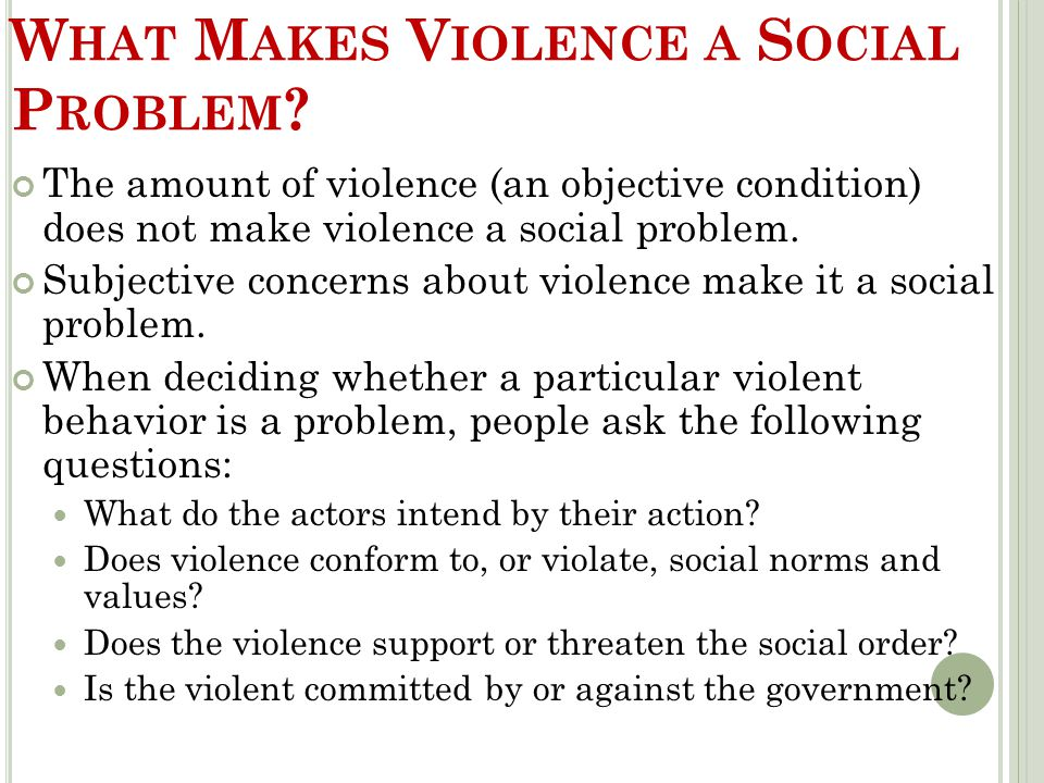 What Makes Violence a Social Problem