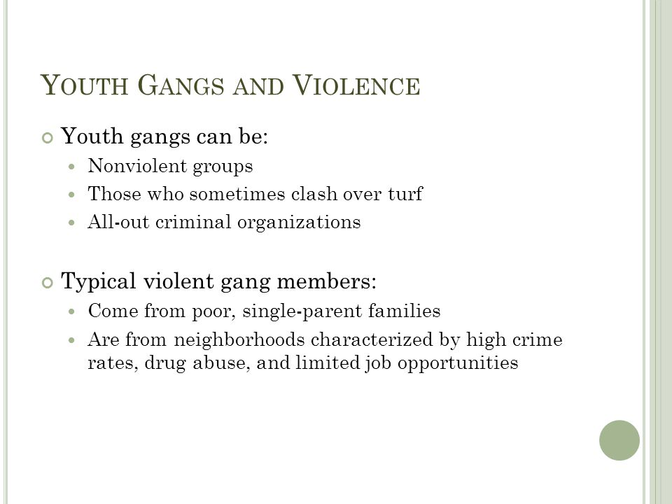 Youth Gangs and Violence