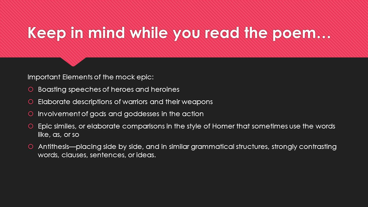 Keep in mind while you read the poem…