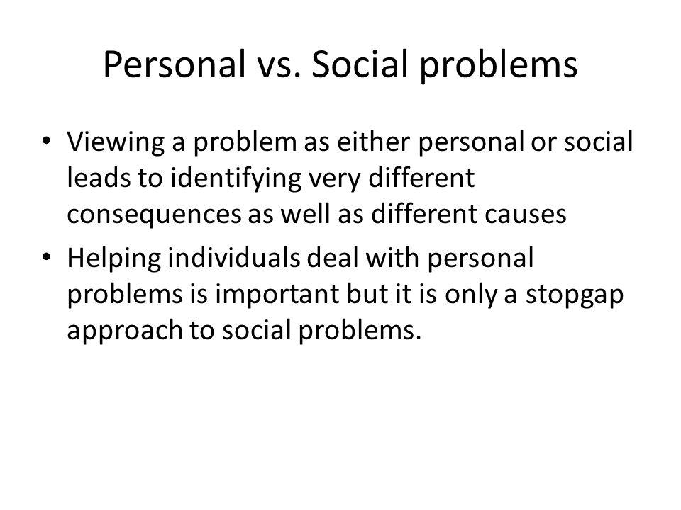 Personal vs. Social problems