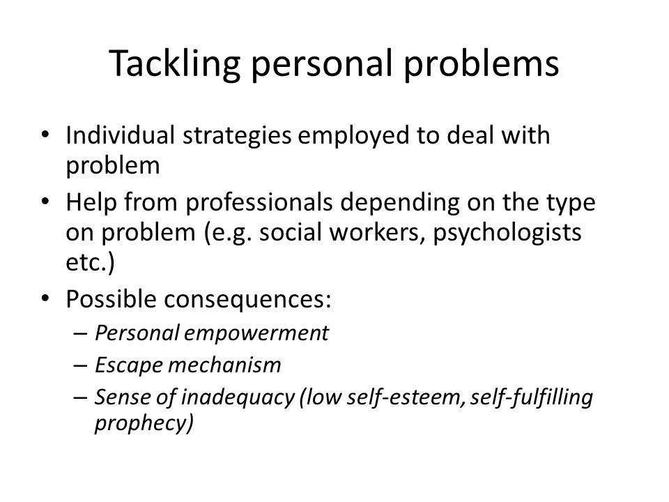 Tackling personal problems