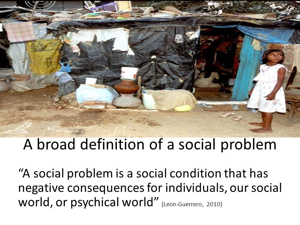 A broad definition of a social problem