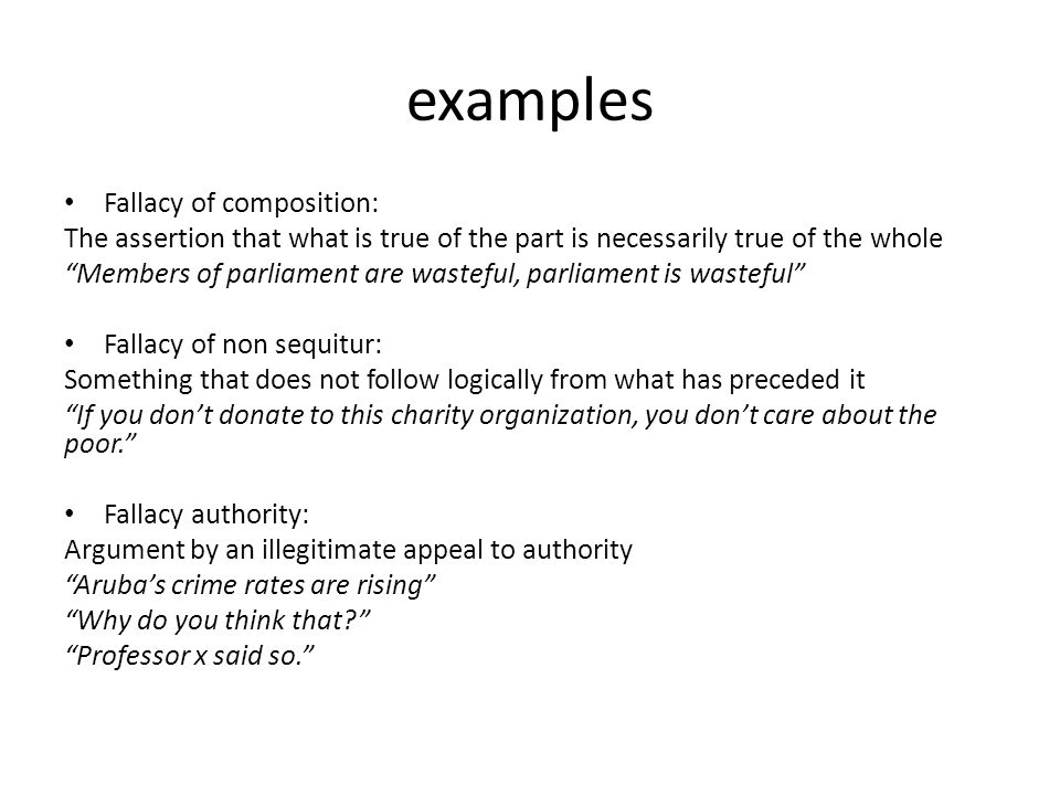 examples Fallacy of composition:
