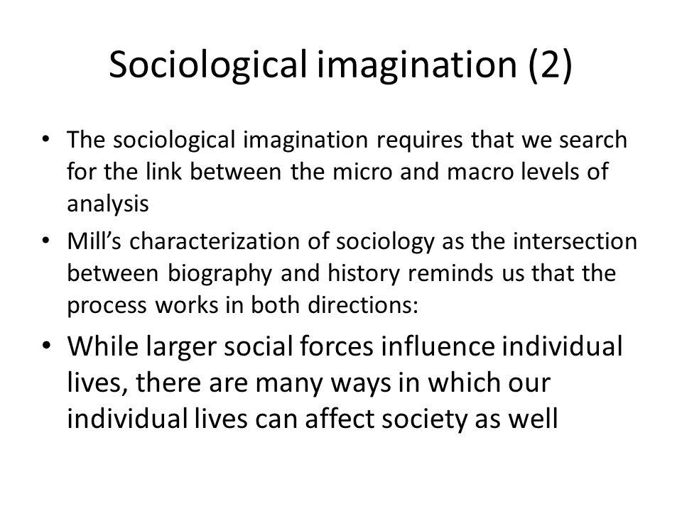 Sociological imagination (2)