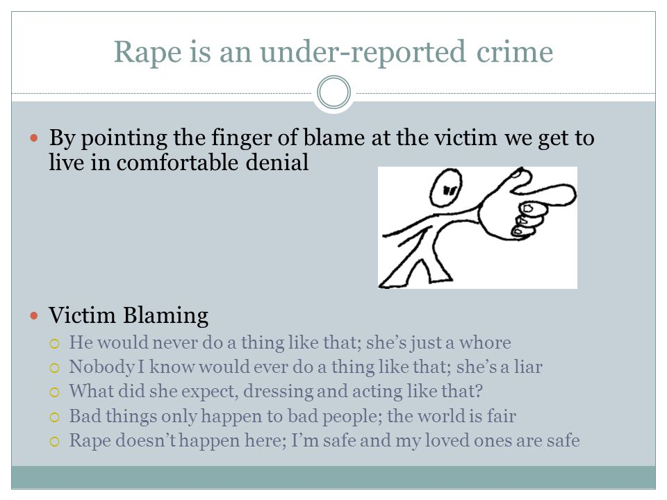 Rape is an under-reported crime