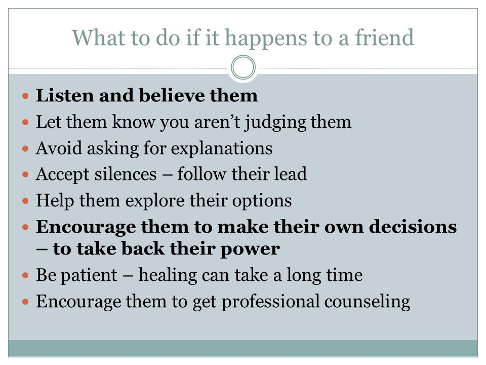 What to do if it happens to a friend