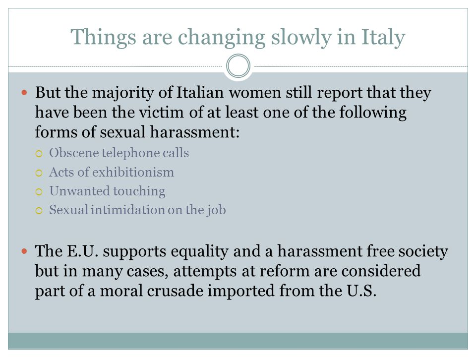 Things are changing slowly in Italy