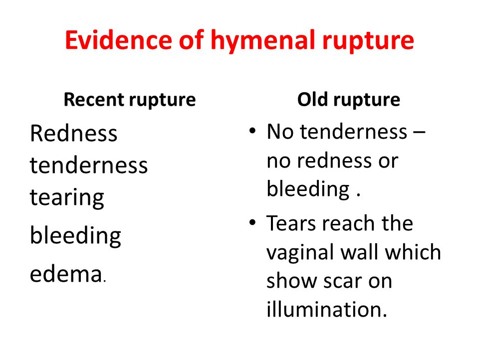 Evidence of hymenal rupture