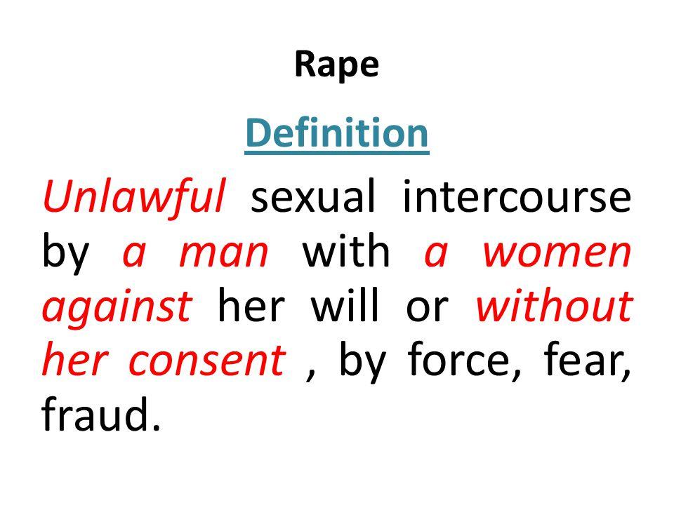Rape Definition.