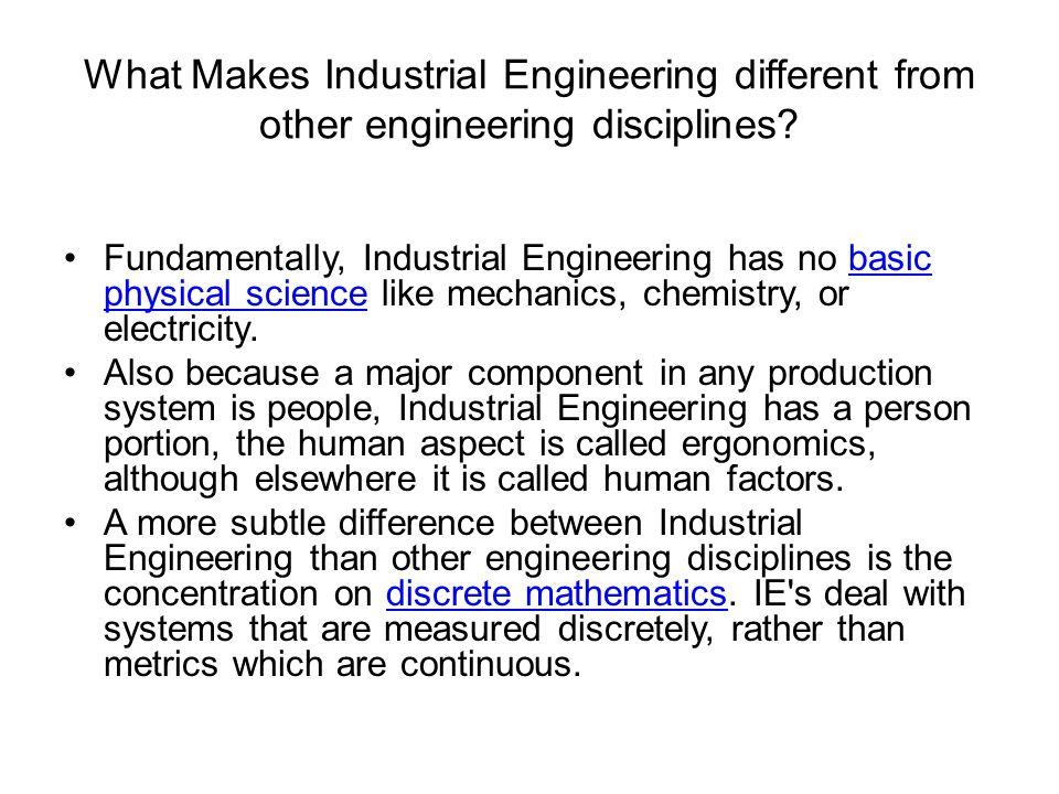 What Makes Industrial Engineering different from other engineering disciplines