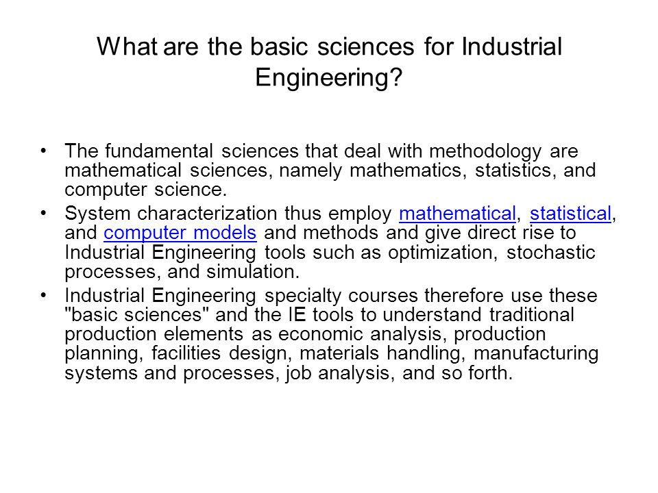 What are the basic sciences for Industrial Engineering