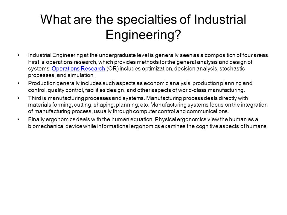What are the specialties of Industrial Engineering
