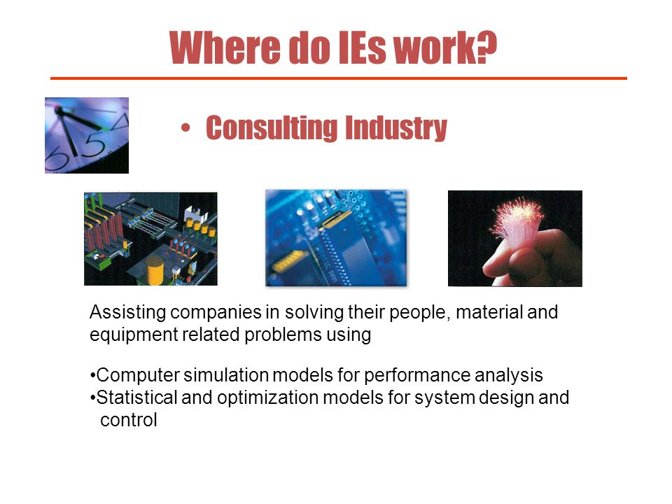 Where do IEs work Consulting Industry