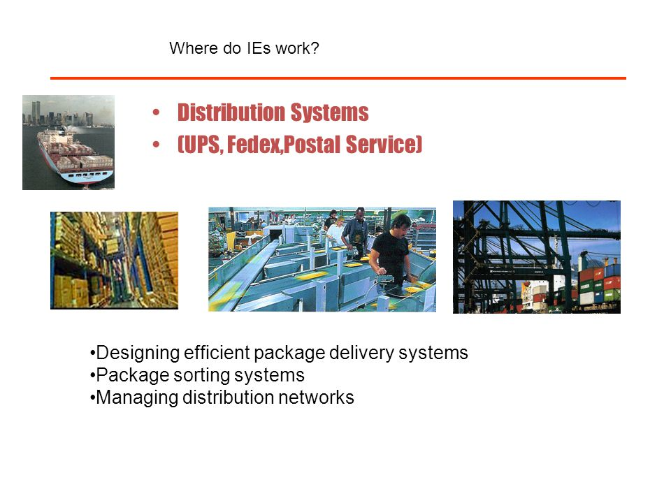 (UPS, Fedex,Postal Service)