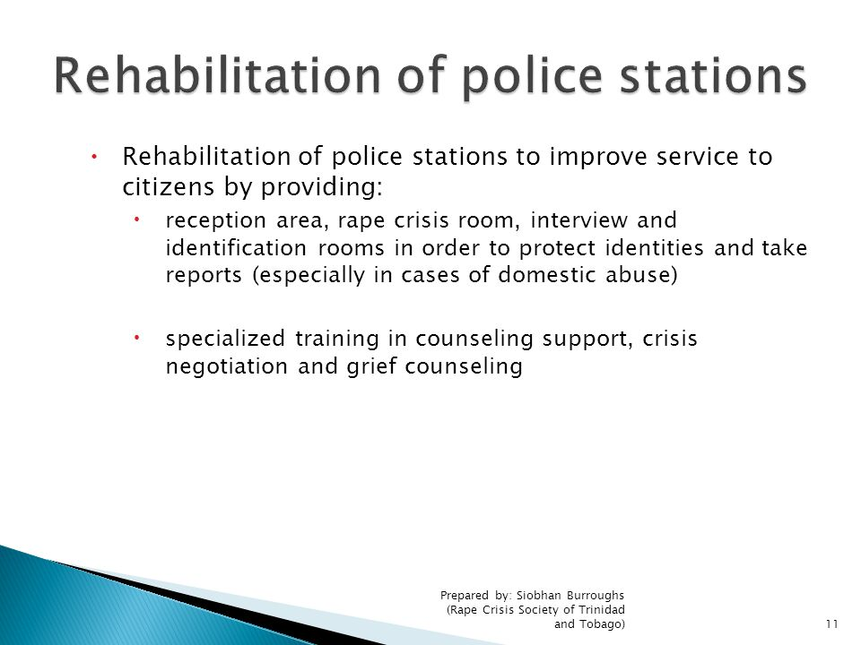 Rehabilitation of police stations