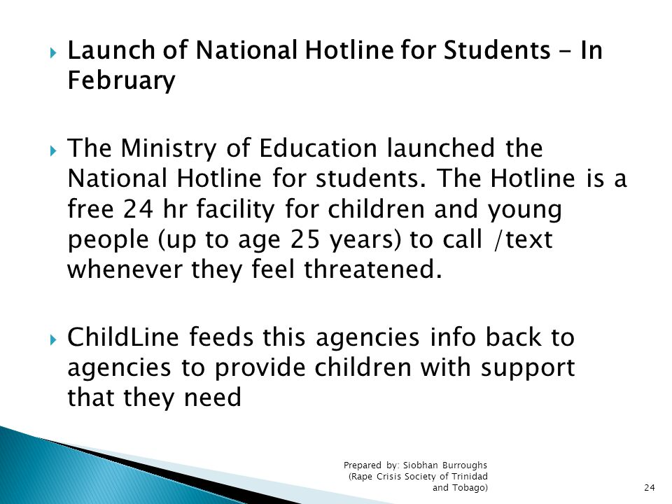 Launch of National Hotline for Students - In February