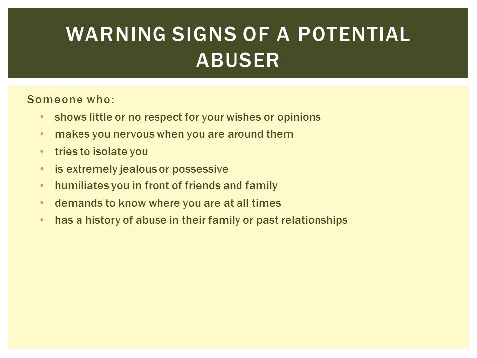 Warning signs of a potential abuser
