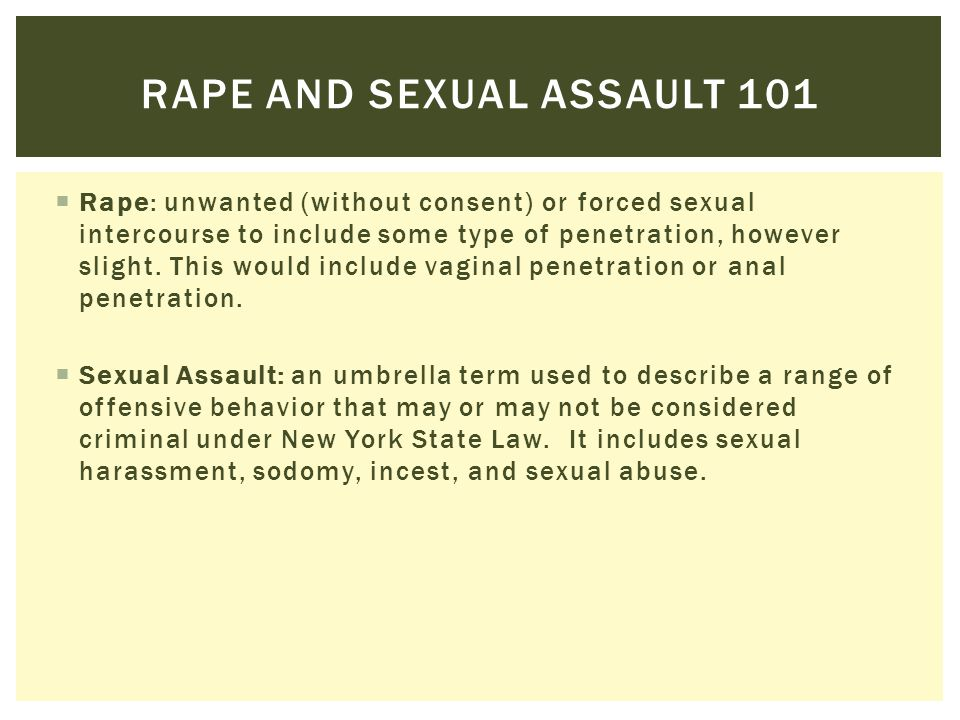 Rape and sexual assault 101