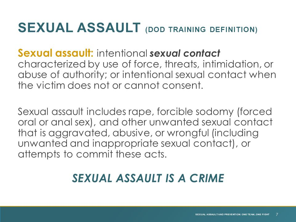 Sexual assault (DOD Training Definition)