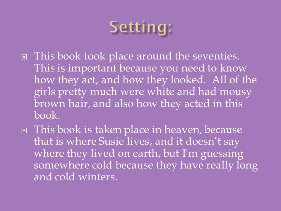 Setting: