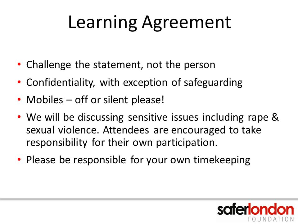 Learning Agreement Challenge the statement, not the person