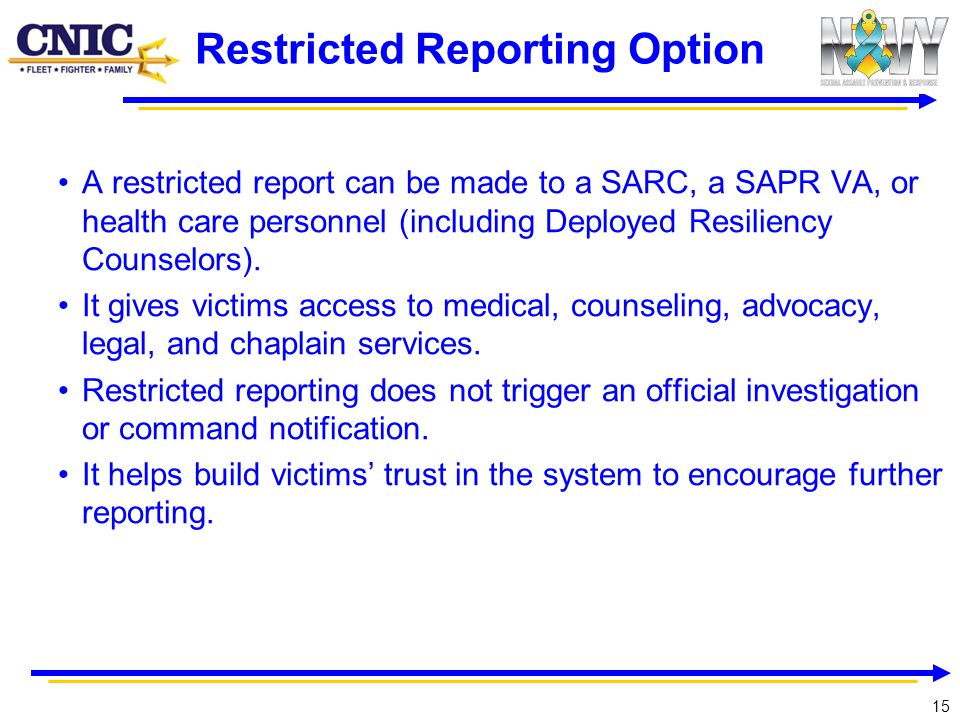 Restricted Reporting Option