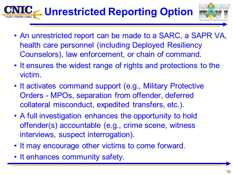 Unrestricted Reporting Option