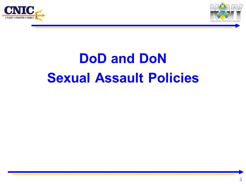 DoD and DoN Sexual Assault Policies