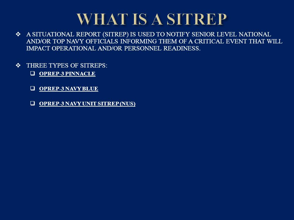 WHAT IS A SITREP