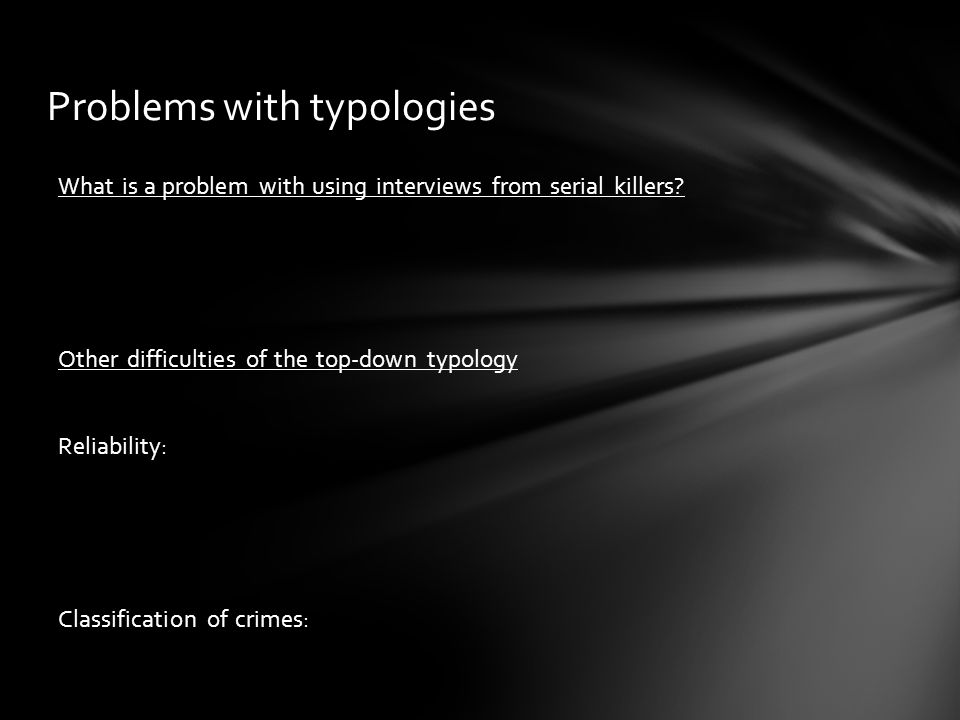 Problems with typologies