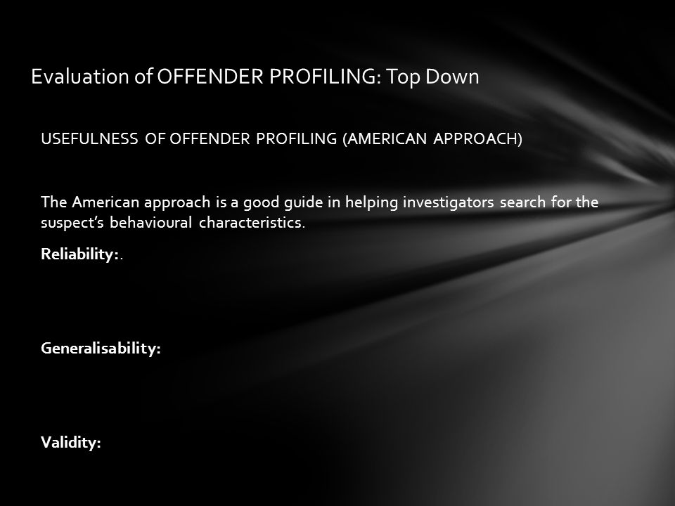Evaluation of OFFENDER PROFILING: Top Down