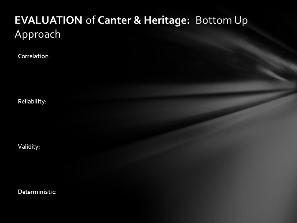 EVALUATION of Canter & Heritage: Bottom Up Approach