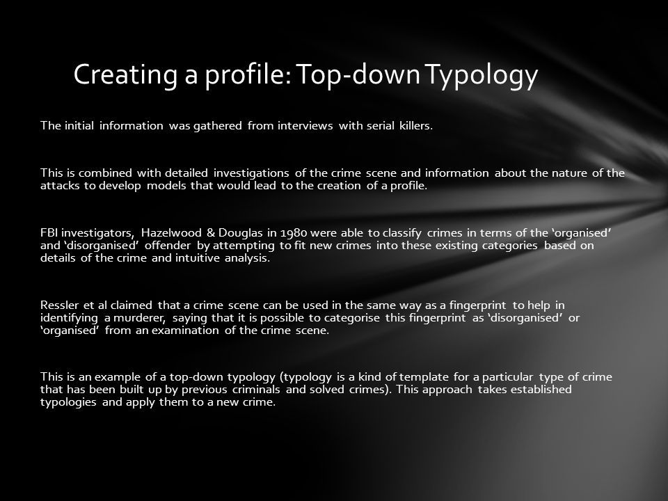 Creating a profile: Top-down Typology