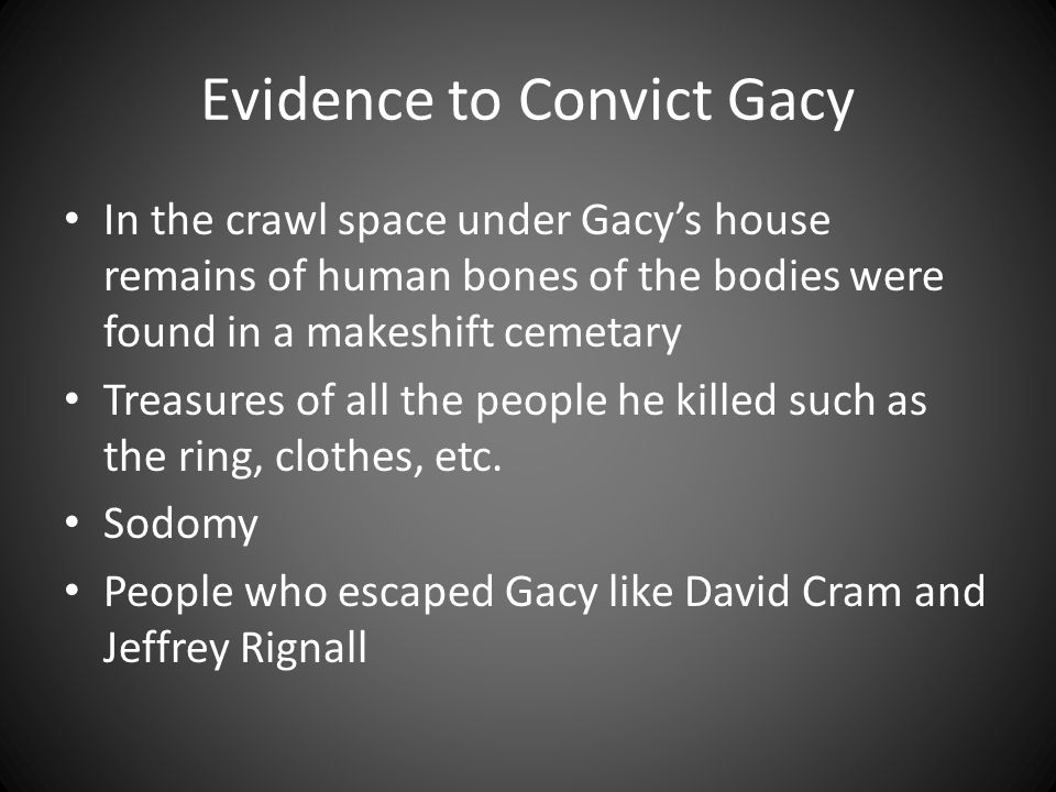 Evidence to Convict Gacy