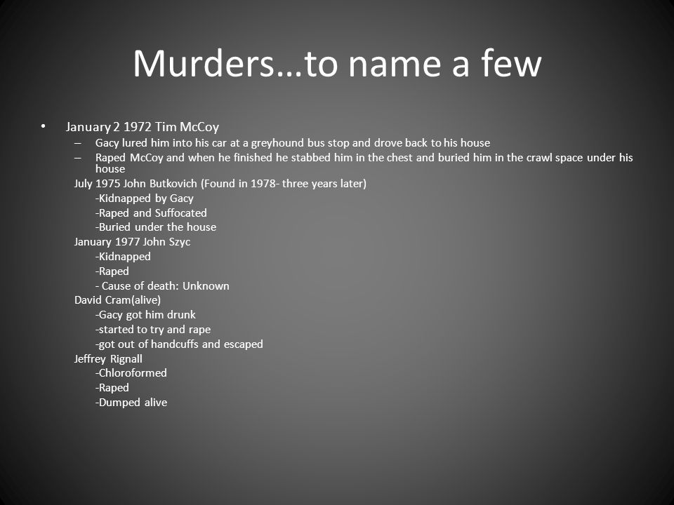 Murders…to name a few January 2 1972 Tim McCoy