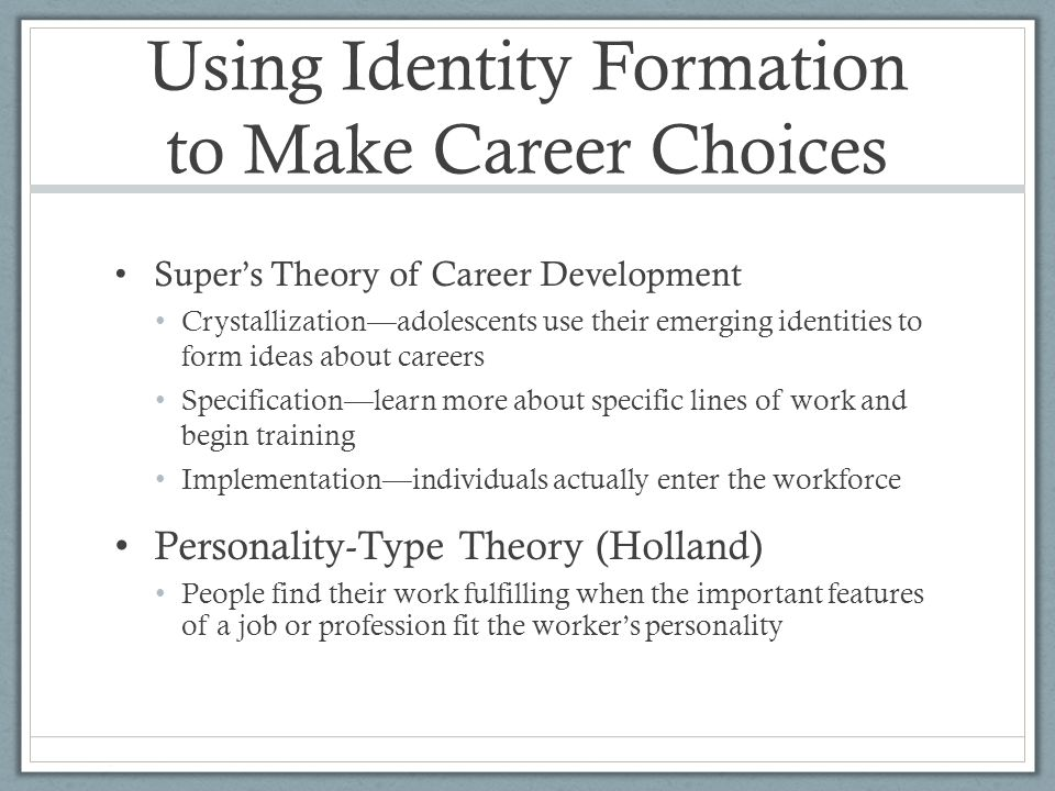 Using Identity Formation to Make Career Choices