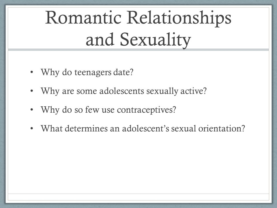 Romantic Relationships and Sexuality