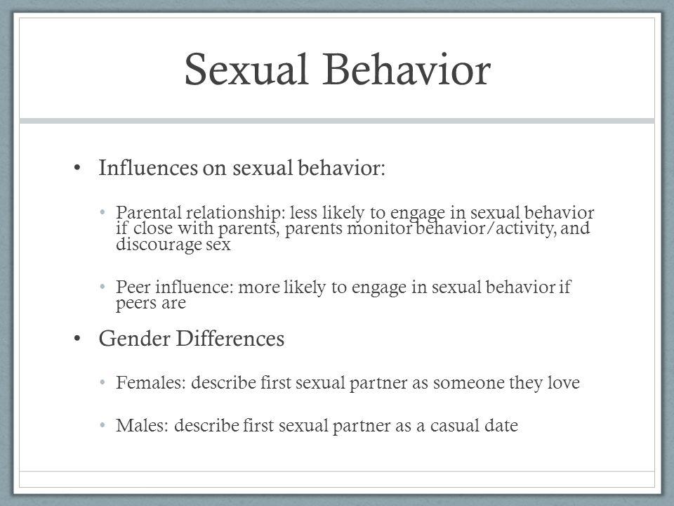 Sexual Behavior Influences on sexual behavior: Gender Differences