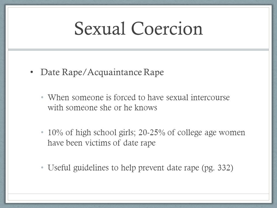 Sexual Coercion Date Rape/Acquaintance Rape