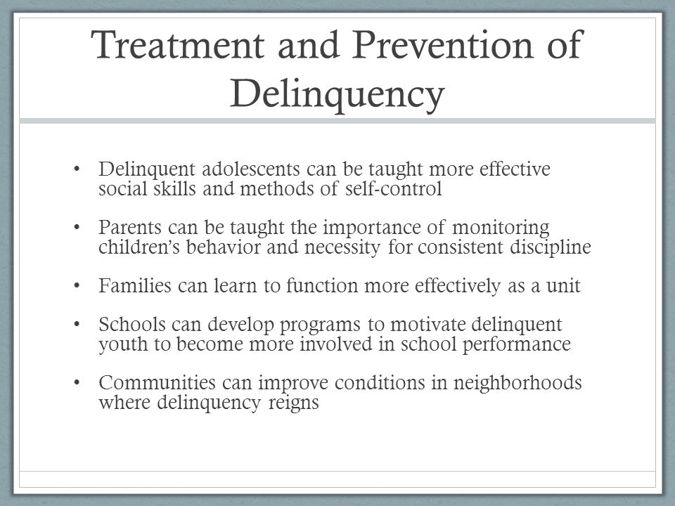 Treatment and Prevention of Delinquency