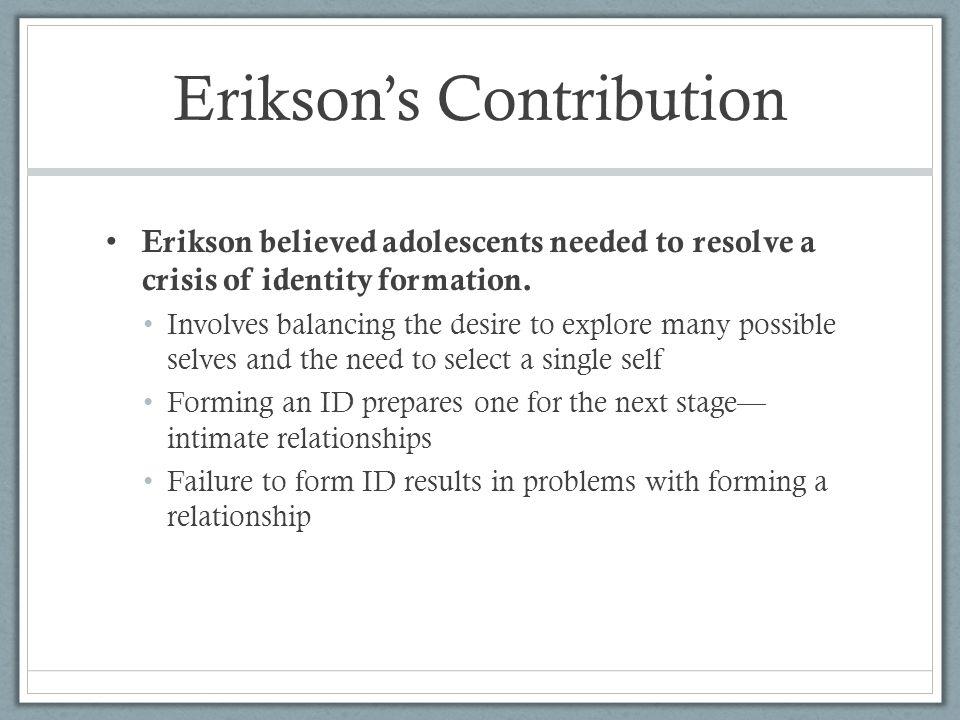 Erikson's Contribution