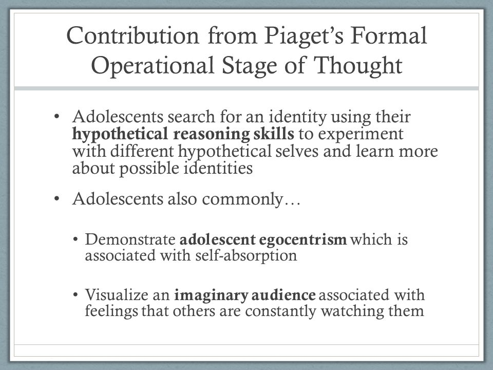 Contribution from Piaget's Formal Operational Stage of Thought
