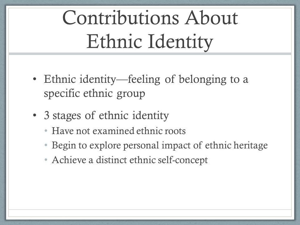 Contributions About Ethnic Identity