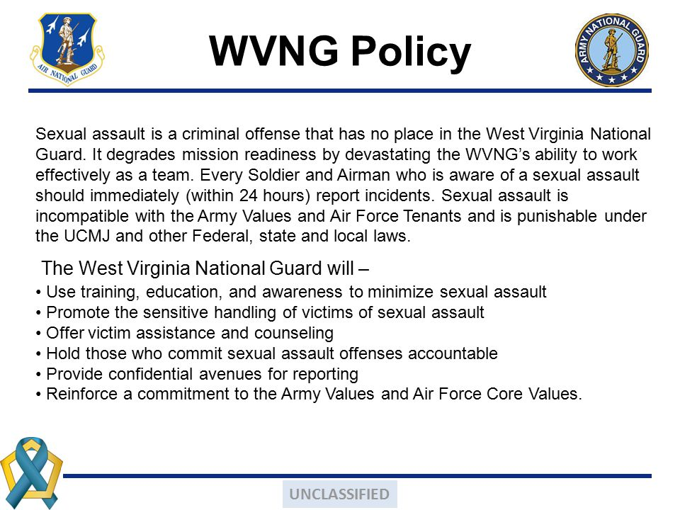 WVNG Policy The West Virginia National Guard will –