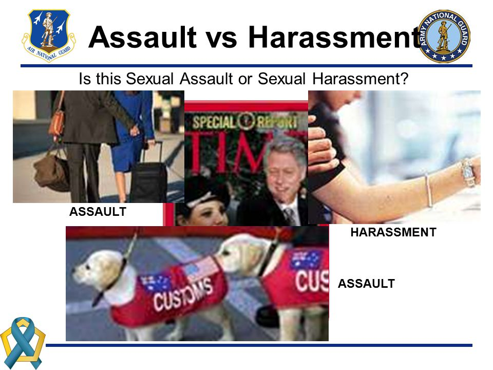 Assault vs Harassment Is this Sexual Assault or Sexual Harassment