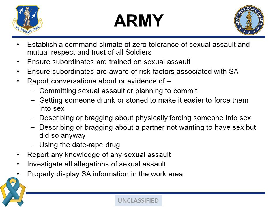 ARMY Establish a command climate of zero tolerance of sexual assault and mutual respect and trust of all Soldiers.