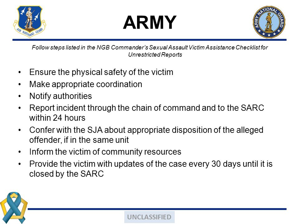 ARMY Ensure the physical safety of the victim