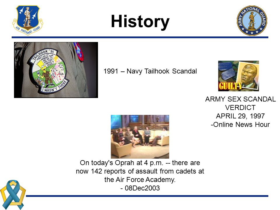 History 1991 – Navy Tailhook Scandal ARMY SEX SCANDAL VERDICT